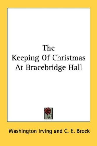 Download The Keeping Of Christmas At Bracebridge Hall