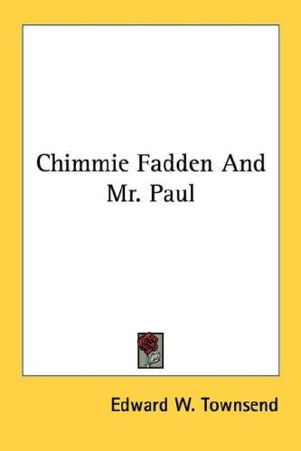 Chimmie Fadden And Mr. Paul