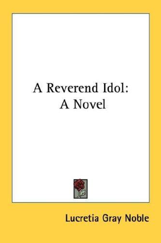 A Reverend Idol