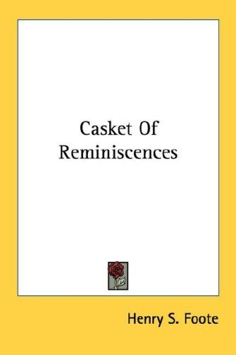 Casket Of Reminiscences