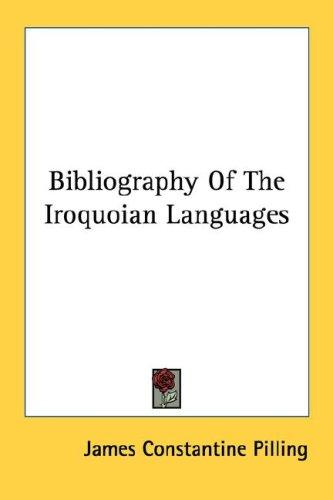 Download Bibliography Of The Iroquoian Languages