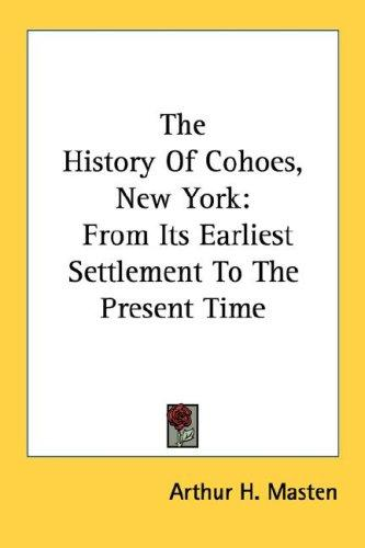 The History Of Cohoes, New York