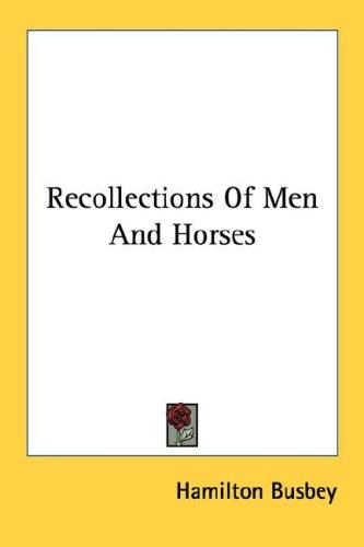 Recollections Of Men And Horses