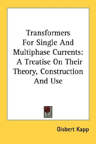 Transformers For Single And Multiphase Currents
