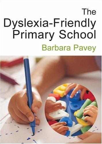 Download The Dyslexia-Friendly Primary School