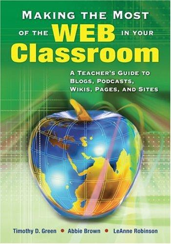 Download Making the Most of the Web in Your Classroom