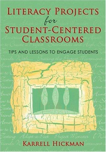Download Literacy Projects for Student-Centered Classrooms