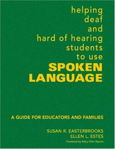 Download Helping Deaf and Hard of Hearing Students to Use Spoken Language