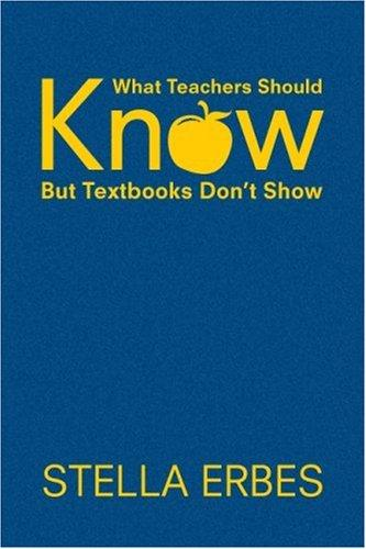 Download What Teachers Should Know But Textbooks Don't Show