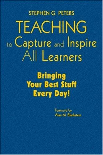 Download Teaching to Capture and Inspire All Learners