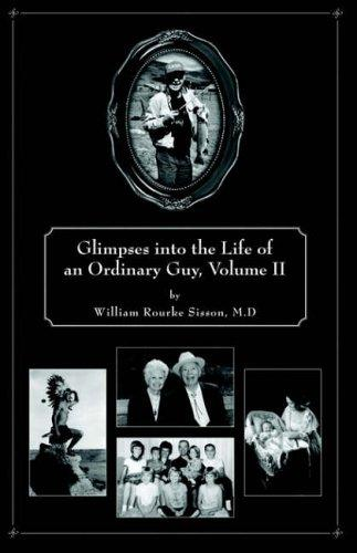 Download Glimpses into the Life of an Ordinary Guy