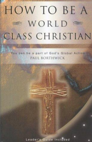 Download How to Be a World Class Christian