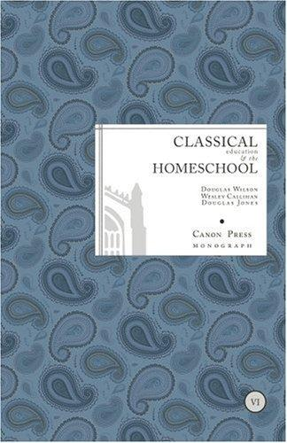 Download Classical Education and the Home School