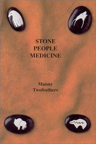 Download Stone People Medicine