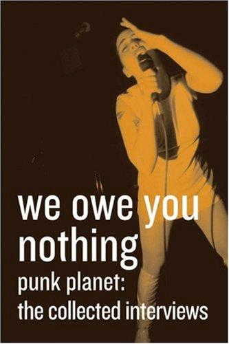 We Owe You Nothing, Punk Planet