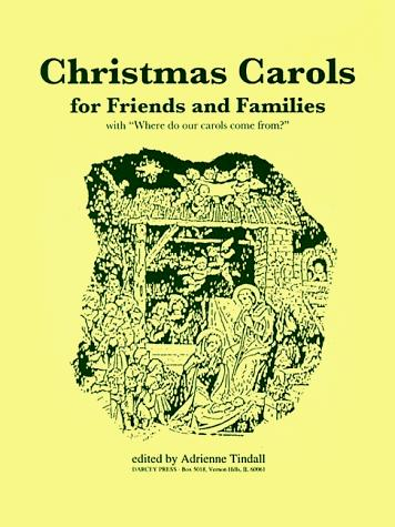 Christmas Carols for Friends and Families