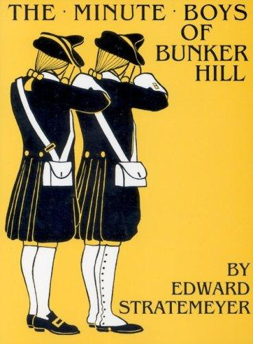 Download The minute boys of Bunker Hill