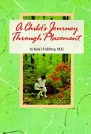A child'sjourney through placement