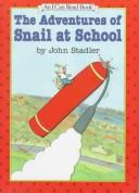 The Adventures of Snail at School