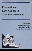 Preschool and Early Childhood Treatment Directions (School Psychology Series), Gettinger, Maribeth (Editor); Elliott, Stephen N. (Editor); Kratochwill, Thomas R. (Editor)