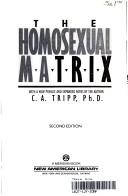 The homosexual matrix