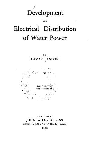 Download Development and electrical distribution of water power