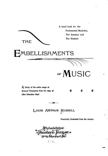…The embellishments of music
