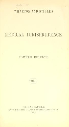 Wharton and Stillé's Medical jurisprudence.