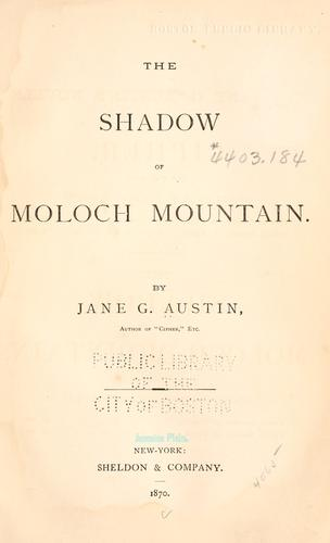 The shadow of Moloch mountain.