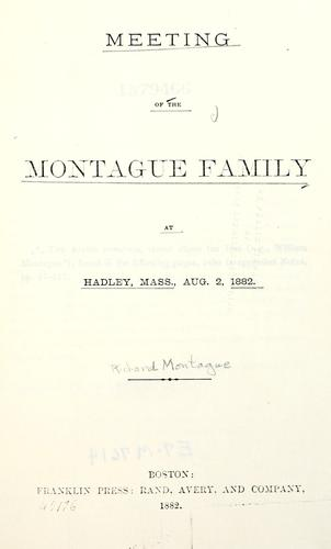 Meeting of the Montague family at Hadley, Mass., Aug. 2, 1882.
