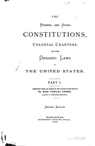 Download The federal and state constitutions, colonial charters, and other organic laws of the United States …