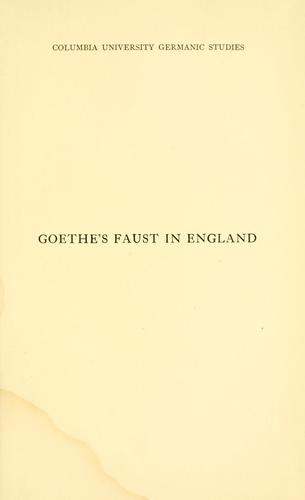 Download The reception of Goethe's Faust in England in the first half of the nineteenth century