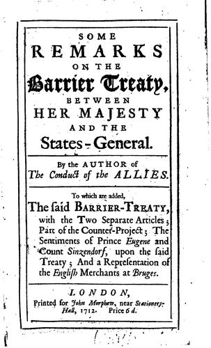 Download Some remarks on the Barrier treaty, between Her Majesty and the States-General.