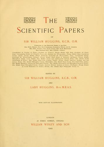 The scientific papers of Sir William Huggins …