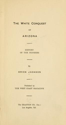 Download The white conquest of Arizona
