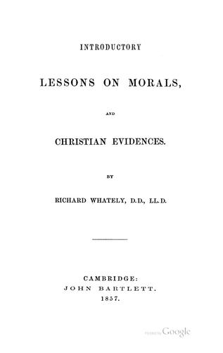 Download Introductory lessons on morals, and Christian evidences.