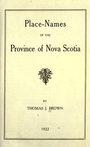 Place-names of the Province of Nova Scotia.