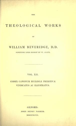 Download The theological works of William Beveridge.