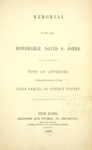 Memorial of the late Honorable David S. Jones.