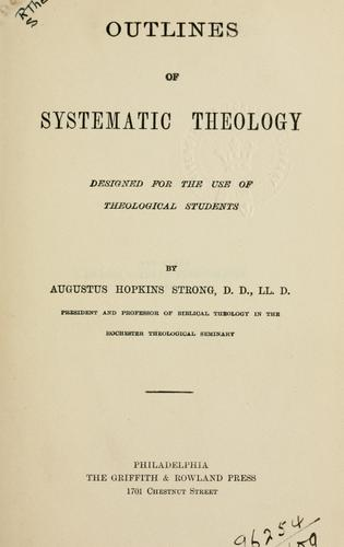 Download Outlines of systematic theology.