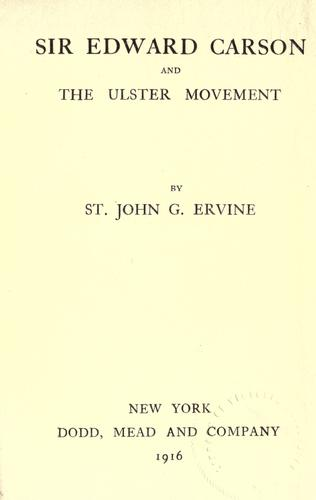 Download Sir Edward Carson and the Ulster movement.