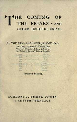 The coming of the friars and other historic essays.