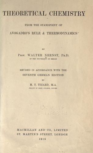 Download Theoretical chemistry from the standpoint of Avogadro's rule & thermodynamics