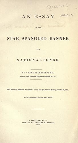 An essay on the Star spangled banner and national songs.