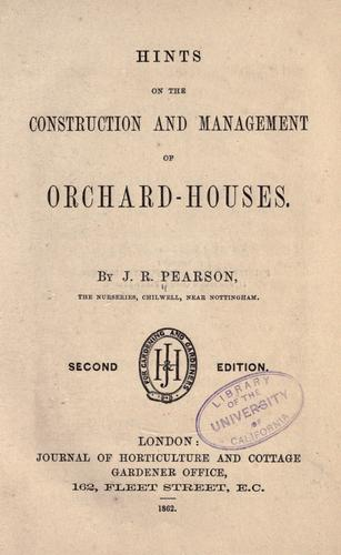 Download Hints on the construction and management of orchard-houses.