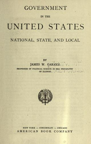 Government in the United States, national, state and local.