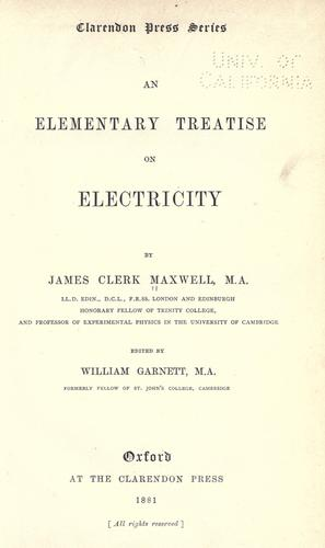 An elementary treatise on electricity.