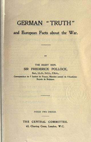 "German ""truth"" and European facts about the war"