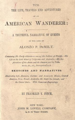 Download The life, travels and adventures of an American wanderer