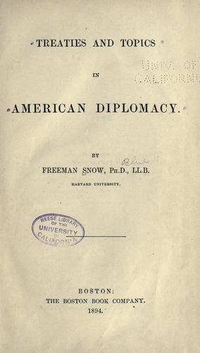 Treaties and topics in American diplomacy